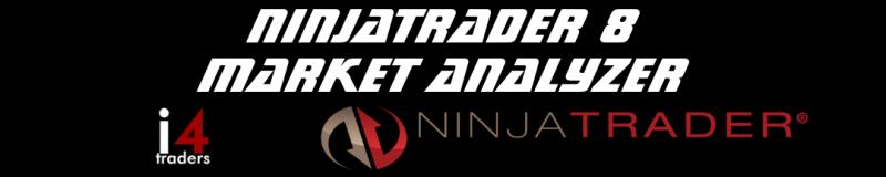 Market Analyzer Ninjatrader